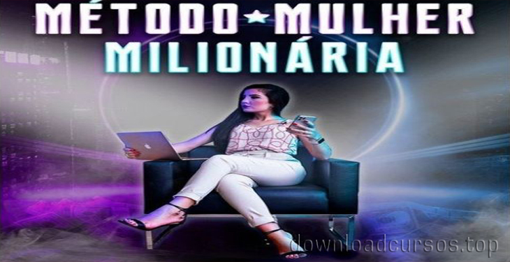 metodo mulher milionaria