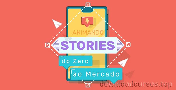 animando stories do zero ao mercado